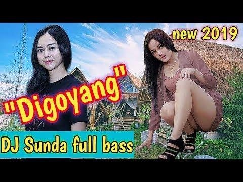 Music DJ Sunda Bergoyang Terbaru 2019