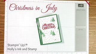 Christmas in July - Quick and Easy Card || Holly's Ink and Stamp