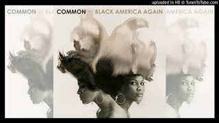 "Common feat. Syd & Elena - ""Red Wine"" (Clean)"