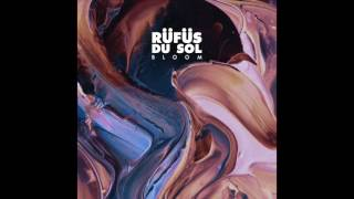 RÜFÜS DU SOL - Until The Sun Needs To Rise