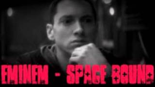 Eminem - Space Bound (Explicit) and LYRICS in the down bar