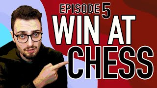 How To Win Aт Chess, Episode 5