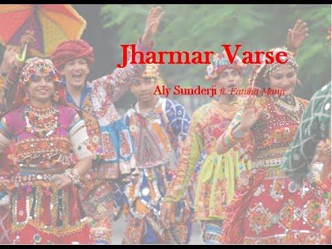 Jharmar Varse - Aly Sunderji ft. Fatima Manji