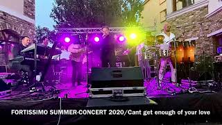 FORTISSIMO SUMMER-CONCERT 2020/cant get enough/(cover version Barry White)