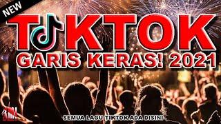 Download lagu MASHUP TIKTOK 2021    TIKTOK GARIS KERAS! JUNGLE DUTCH    DJ TAHUN BARU 2021    KEY MUSIK ID
