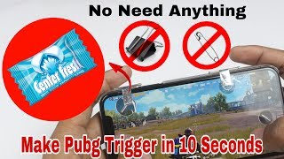 make PUBG Triggers in 10 Seconds without Safety pin,Binder clip etc