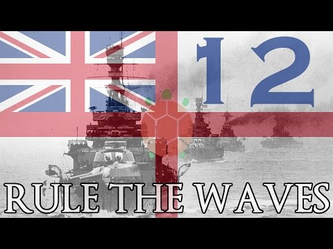 Rule The Waves | Let's Play Britain - 12 - To Arms!