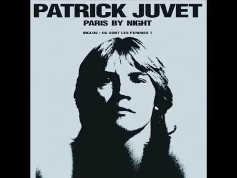 ou sont les femmes patrick juvet