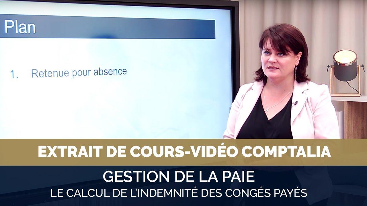 Cours Video Le Calcul De L Indemnite Des Conges Payes Youtube