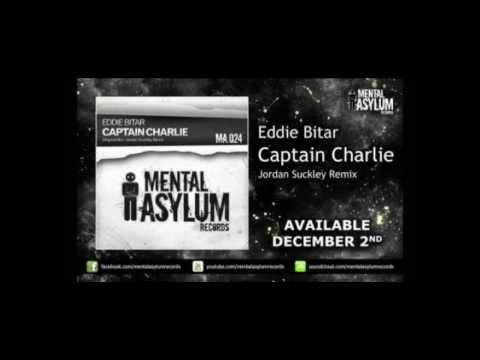 eddie bitar-captain charlie (jordan suckley remix)