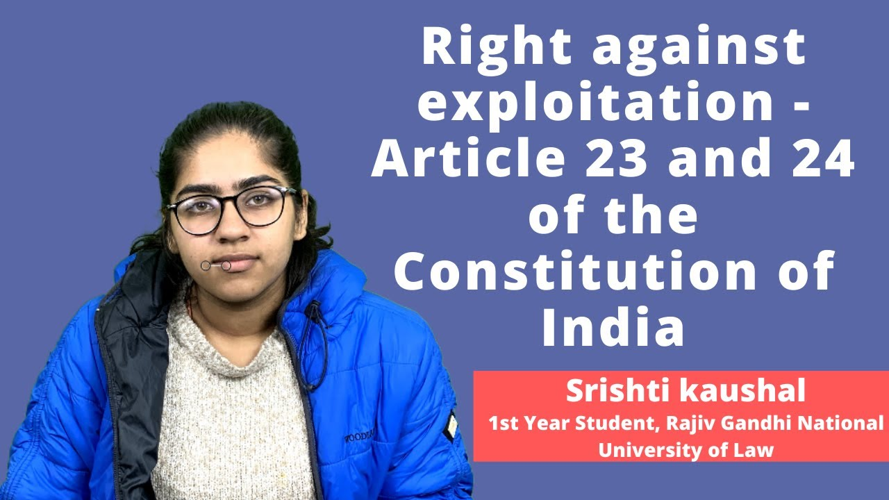 Right Against Exploitation Articles Under Indian Constitution