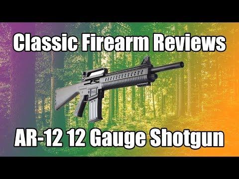 Classic Firearms Reviews - AR-12 12ga Shotgun Live Fire and Review