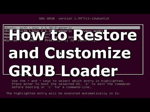 How to Restore and Customize Ubuntu GRUB Bootloader