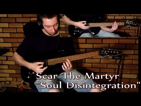 Scar The Martyr - Soul Disintegration (Cover)