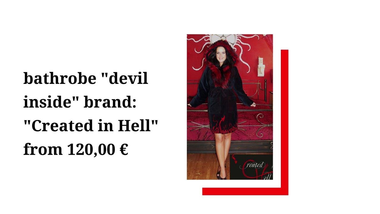 "Bathrobe ""devil inside"" brand: ""Created in Hell"" by Claudia Hagn"