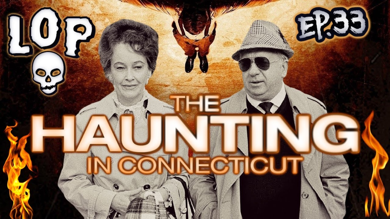 Warren Files: The Haunting In Connecticut - Lights Out Podcast #33