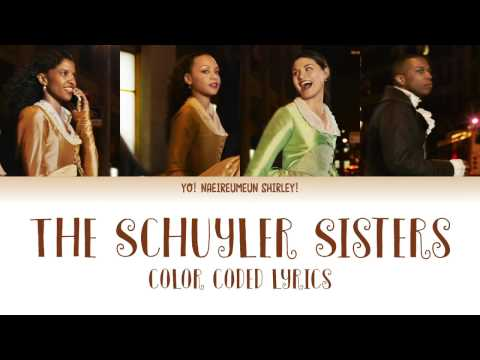 1-5. The Schuyler Sisters (Hamilton) - Color Coded Lyrics