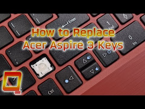 How To Replace Acer Aspire 3 Laptop Keys