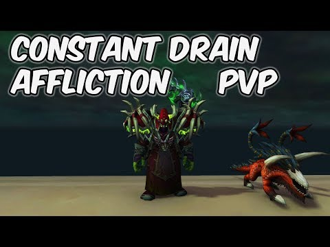 CONSTANT DRAIN - 8.0.1 Affliction Warlock PvP - WoW BFA