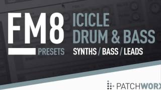Icicle Drum Bass - Samples FM8 Presets - Loopmasters Patchworx