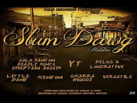 Slum Dawg Riddim ✶Re-Up Promo Mix Jan. 2016✶➤D&H Records By DJ O. ZION