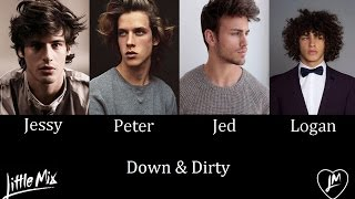 Down & Dirty - Little Mix (Male Version)