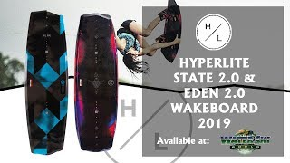 Hyperlite State 2.0 & Eden 2.0 Wakeboard 2019 - Available at Water Ski World
