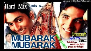 Mubarak Mubark ho tumko ye shadi tumhari mp3 song Hard Mix Sound download