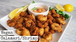 "Vegan Calamari & Shrimp   ""Seafood"" Recipe"