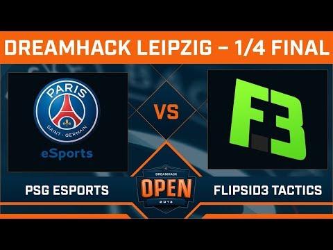 PSG Esports vs FlipSid3 Tactics - 1/4 Finale - DreamHack Open Leipzig 2018 - 50.000$ Cash Prize