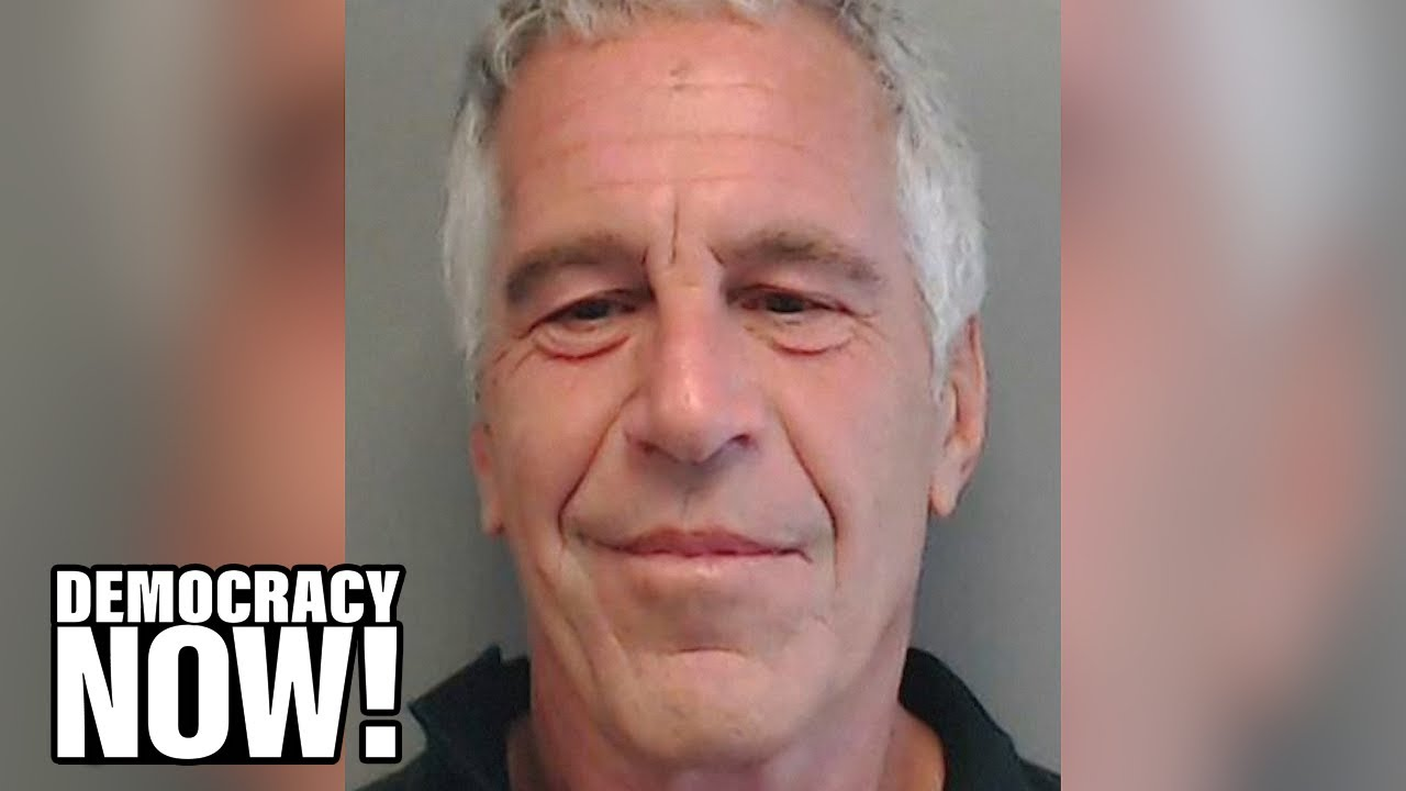 Jeffrey Epstein, a Billionaire Friend of Presidents Trump & Clinton, Arrested for Sex Traffickin