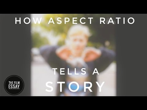 VIDEO ESSAY - How Aspect Ratio tells a Story in Film