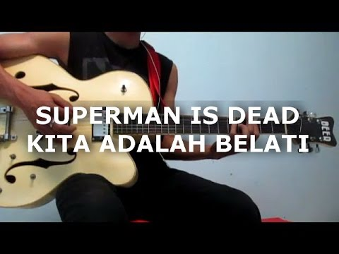 Superman Is Dead - Kita Adalah Belati (Guitar Cover)