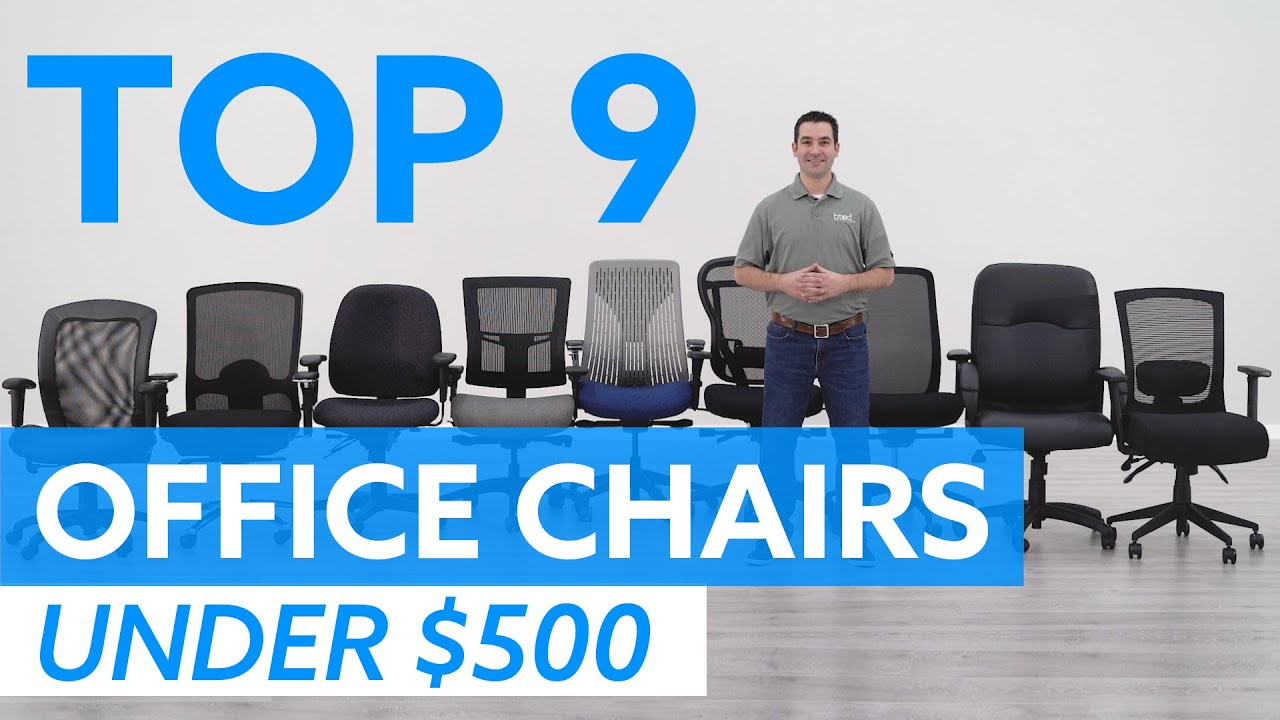 Best Office Chair 2020.Top 9 Office Chairs Under 500 For 2020