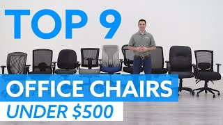Top 9 Office Chairs Under $500 For 2020