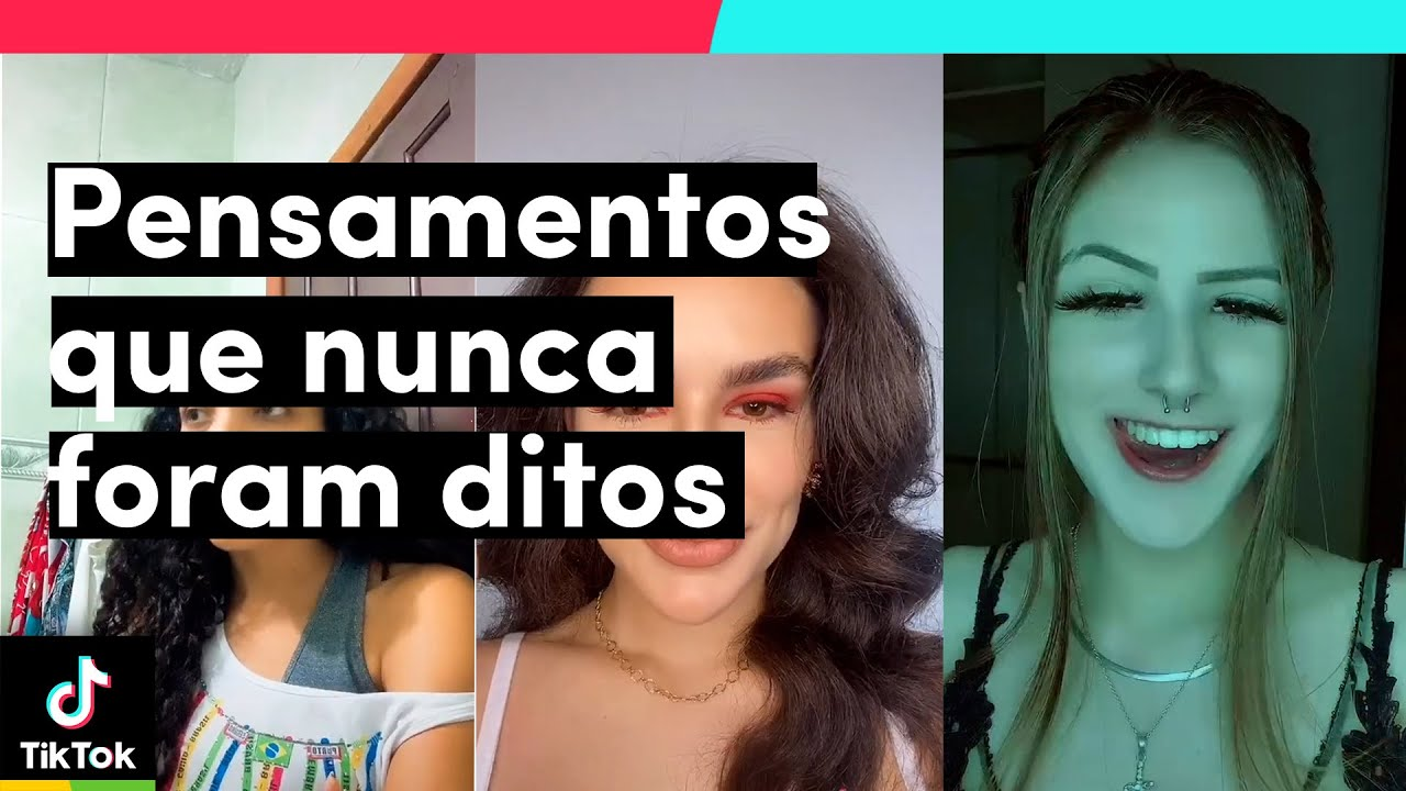 Expondo pensamentos que nunca foram ditos... rs | TikTok Brasil