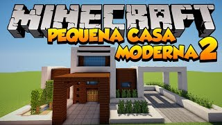 Minecraft: Construindo uma pequena Casa Moderna 2