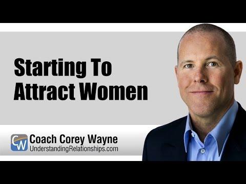 Starting To Attract Women