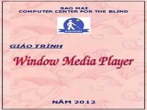 Hướng Dẫn Sử Dụng Window Media Player Với Jaws