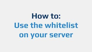 how to: Use the whitelist on your server