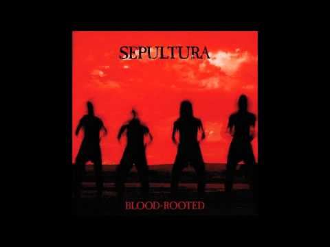 Sepultura - Blood-Rooted [Full Album/EP] 1997