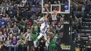 Willie Cauley-Stein Flies for SICK Alley-Oop vs. the Celtics | 02.08.17 Video