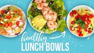 5 Healthy LUNCH BOWLS   Back-To-School 2017