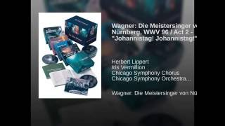 """Wagner: Die Meistersinger von Nürnberg / Act 2 - """"Johannistag! Johannistag!"""""""