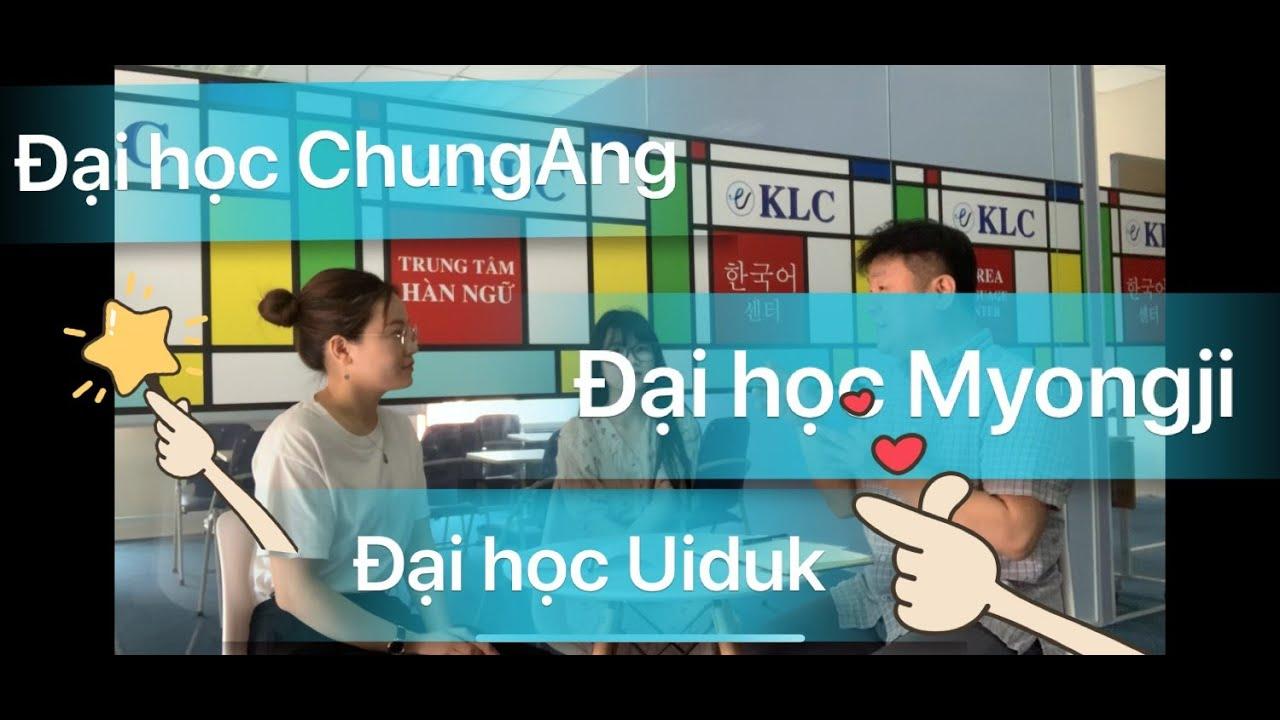 [Du Học Hàn Quốc Line] Combo học 3 trường Đại học Chung Ang, Đại học Uiduk, Đại học Myongji