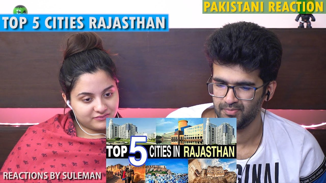 Pakistani Couple Reacts To Top 5 Cities in Rajasthan || 2021 || Most Developed Cities
