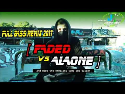 DJ FADED VS ALONE FULL BASS REMIX  ALAN WALKER  2⃣0⃣1⃣7⃣