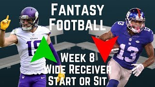Fantasy Football - Week 8 Wide Receiver Start or Sit