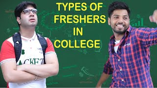 TYPES OF FRESHERS IN COLLEGE || JaiPuru
