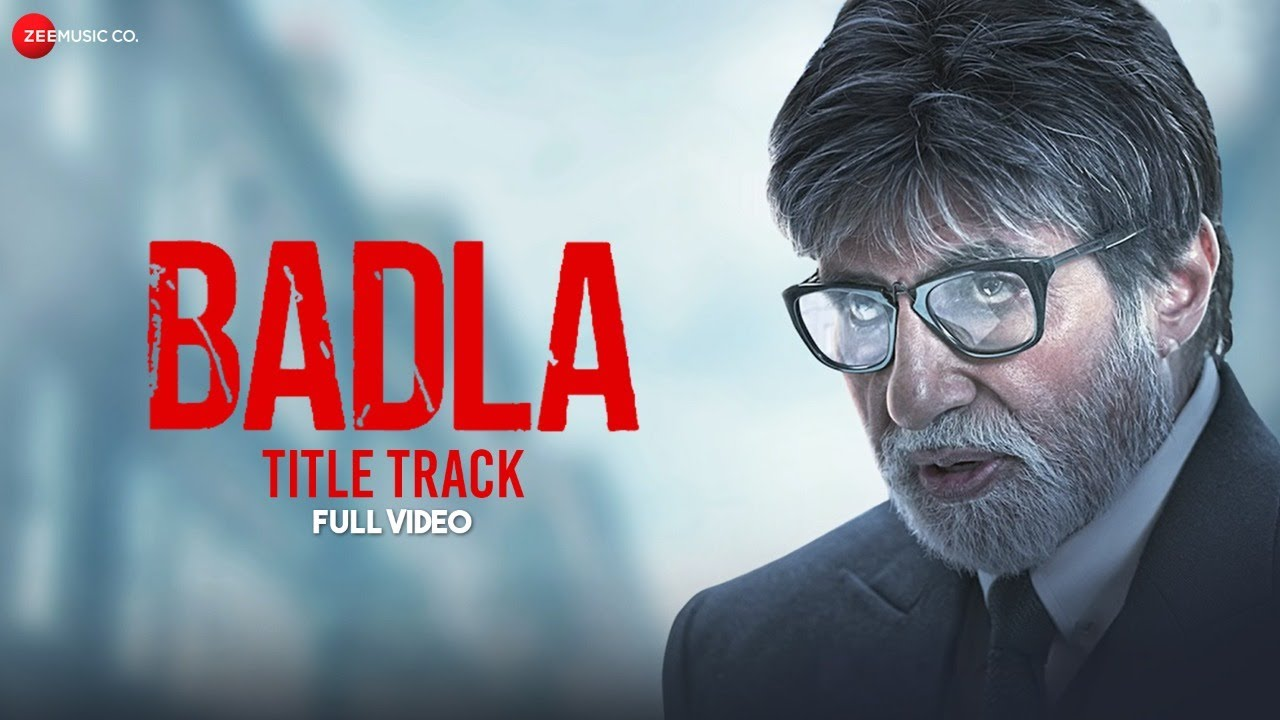 Badla - Title Track | Full Video | Amitabh Bachchan & Taapsee Pannu | Anupam Roy